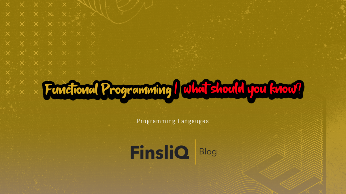 Functional Programming what should you know