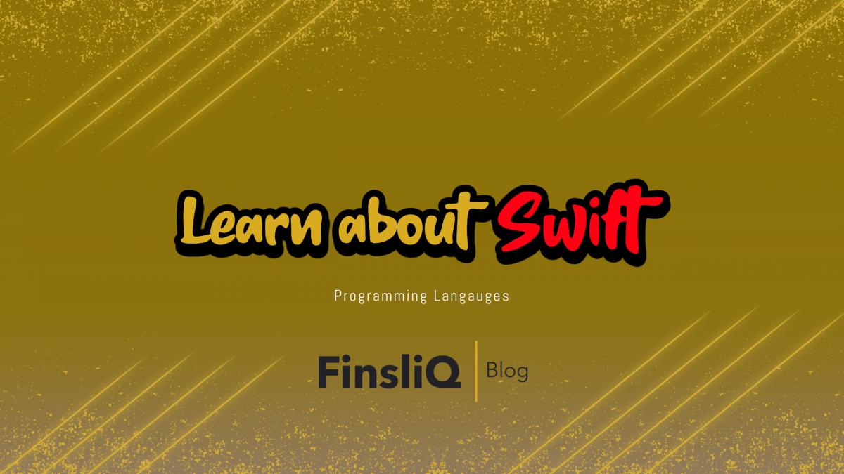 Learn about Swift Programming Language