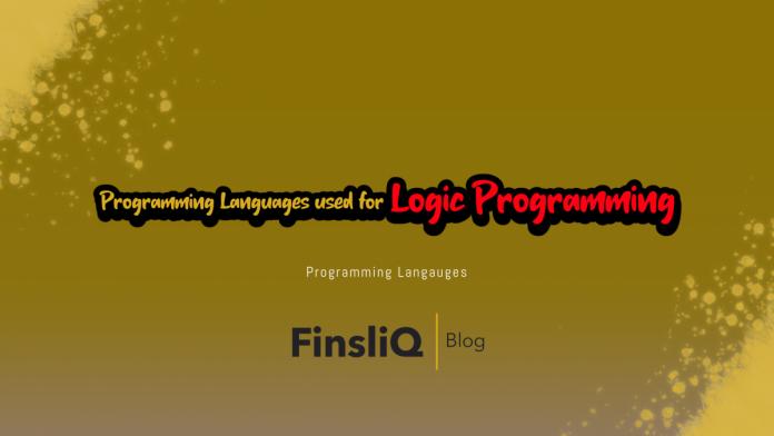 Programming Languages used for Logic Programming