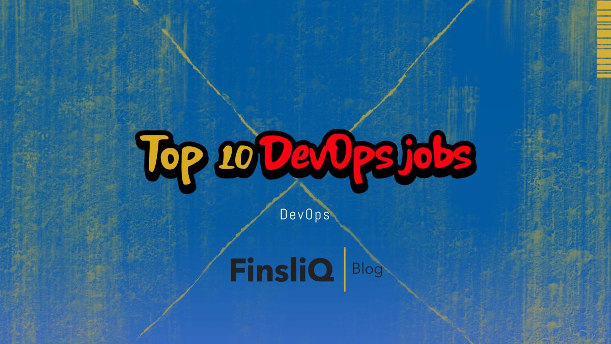 Top 10 Jobs in DevOps
