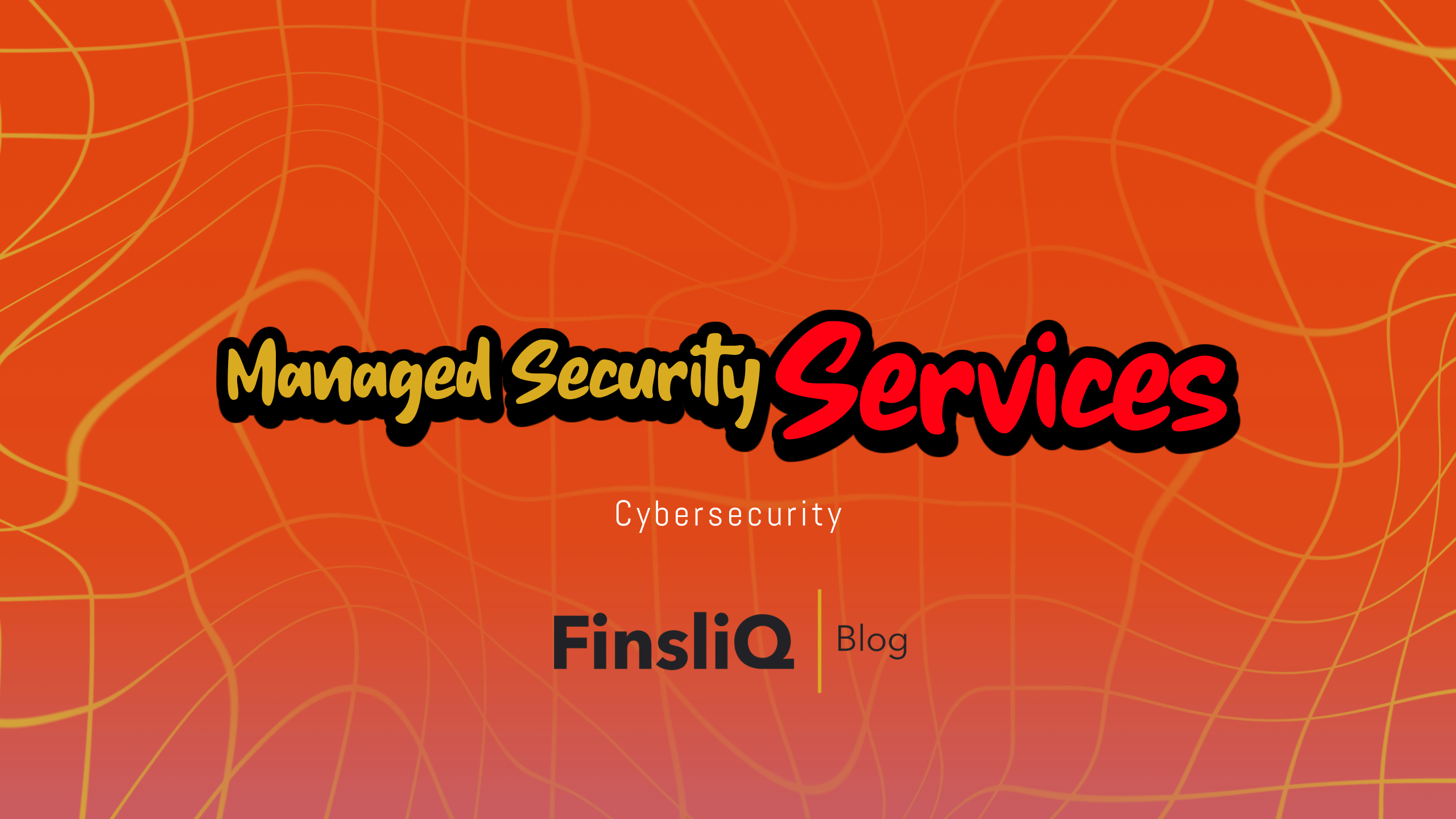 Managed security services Cybersecurity