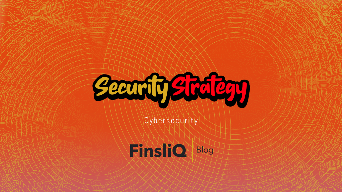 Security Strategy in Cybersecurity