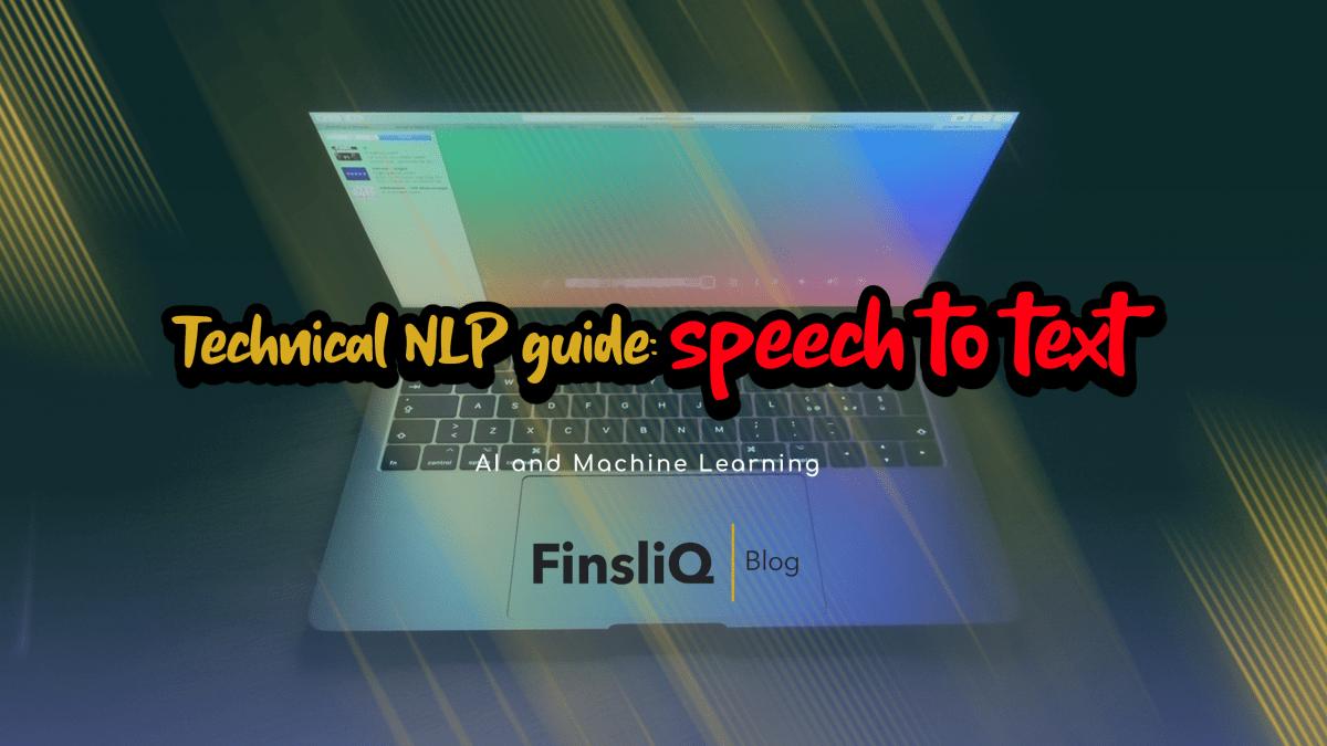 Technical NLP guide - speech to text