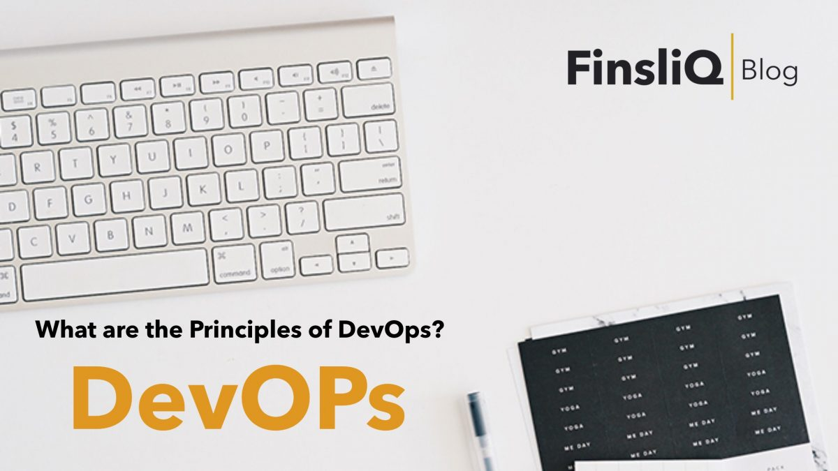What are the Principles of DevOps?