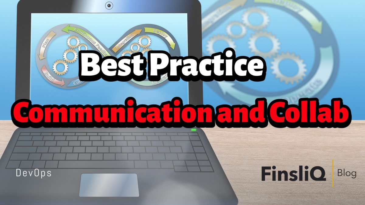 What are the best practices of communication and collaboration in Devops