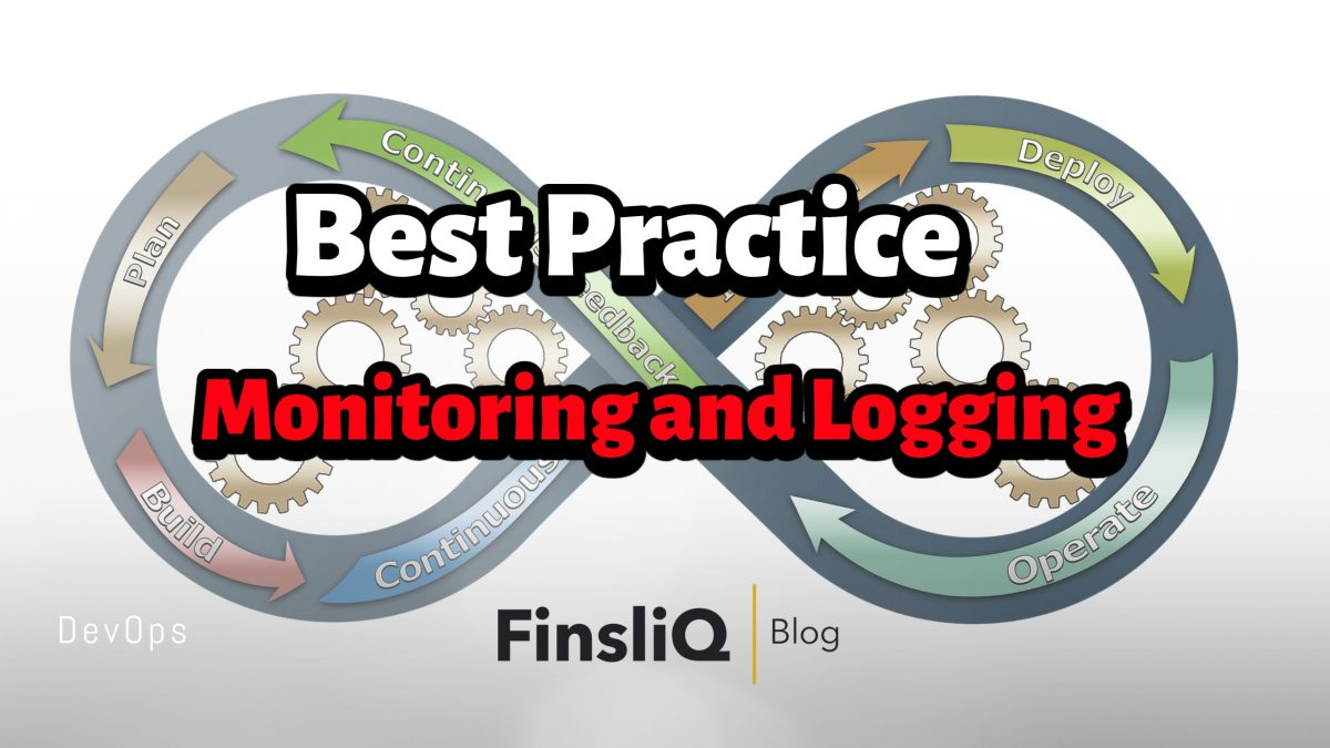 What are the best practices of monitoring and logging in Devops
