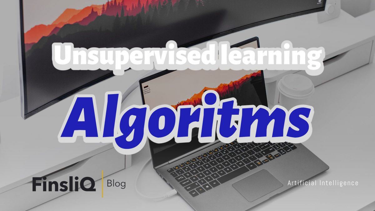 Types of Unsupervised learning algorithms
