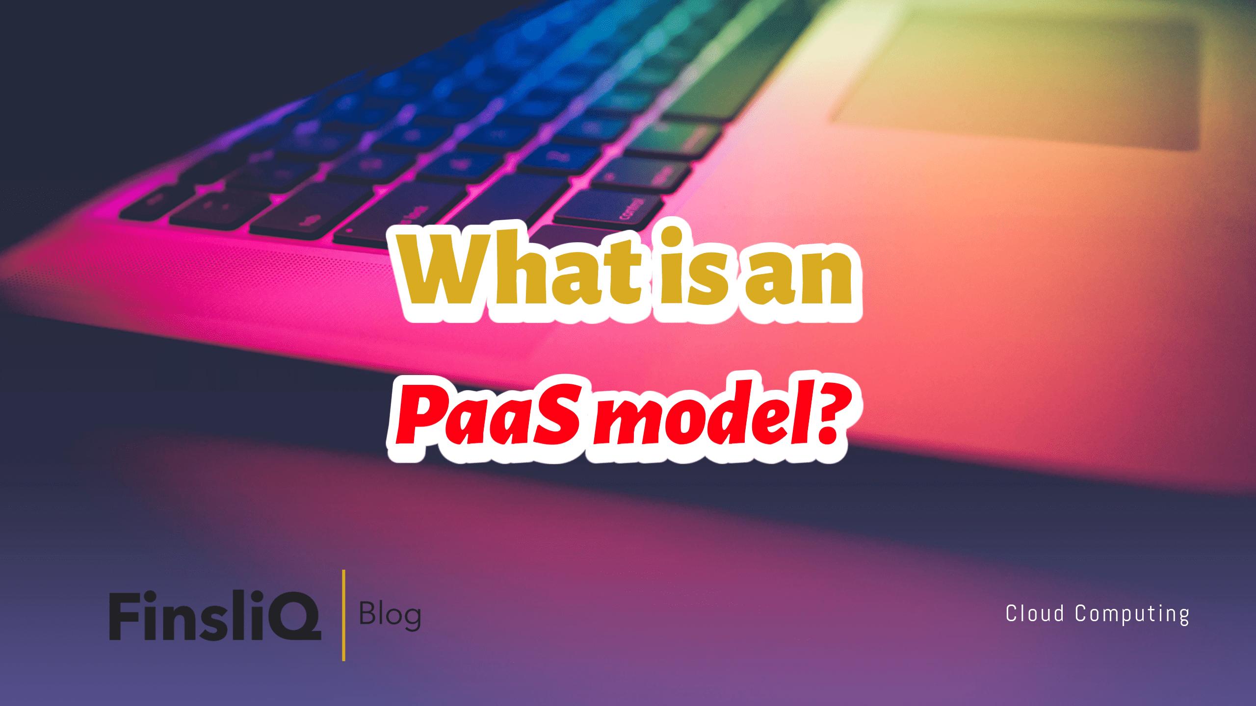 paas model in cloud computing