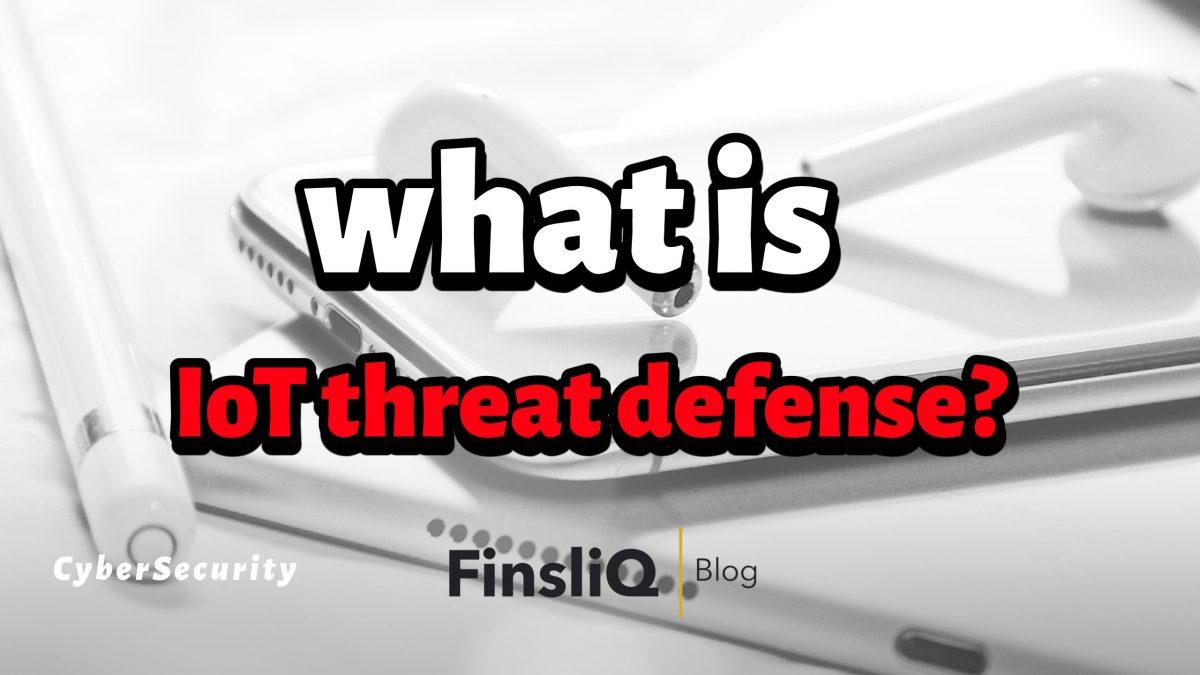 iot threat defense